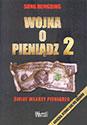 Wojna o pieniądz 2. Świat władzy pieniądza