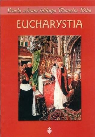 Eucharystia - bp T. Toth