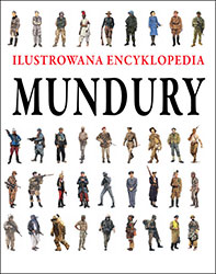 Mundury. Ilustrowana encyklopedia
