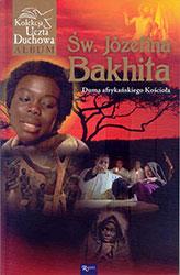 Św. Józefina Bakhita. Duma afrykańskiego Kościoła, Książka wraz z filmem Bakhita