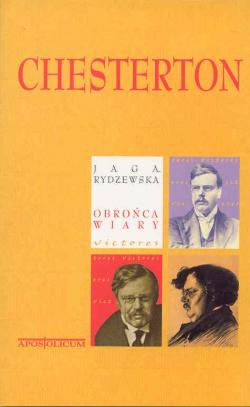 Chesterton. Obrońca wiary