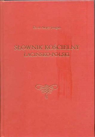 Słownik kościelny łacińsko-polski