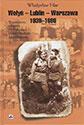 Wołyń Lublin -Warszawa 1939-1989. Wspomnienia żołnierza 27. Wołyńskiej Dywizji Piechoty Armii Krajowej