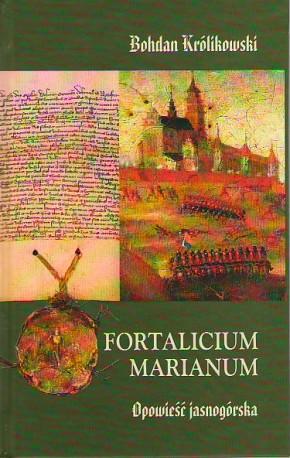 Fortalicium marianum. Opowieść jasnogórska