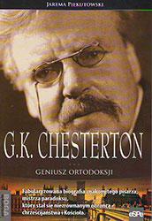G. K. Chesterton. Geniusz ortodoksji