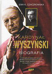 Kardynał Wyszyński. Biografia