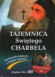 Tajemnica świętego Charbela. Pierwszy film o Świętym Charbelu. Książka wraz z filmem