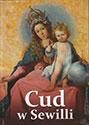 Cud w Sewilli. Sewilskie malarstwo siedemnastego wieku