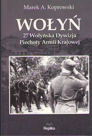 Wołyń. 27 Wołyńska Dywizja Piechoty Armii Krajowej