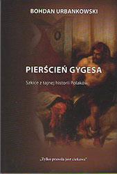 Pierścień Gygesa. Szkice z tajnej historii Polski