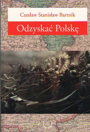 Odzyskać Polskę