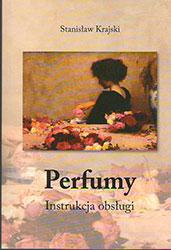 Perfumy. Instrukcja obsługi