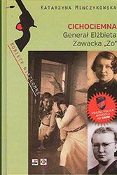 """Generał Elżbieta Zawacka """"Zo"""""""