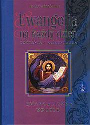 Ewangeliczne krople. Ewangelia na każdy dzień. Czytania i komentarze