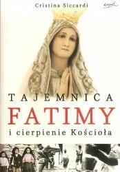 Tajemnica Fatimy i cierpienie Kościoła