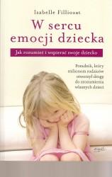 W sercu emocji dziecka. Jak zrozumieć i wspierać dziecko