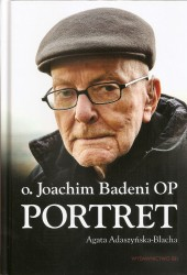 Ojciec Joachim Badeni. Portret