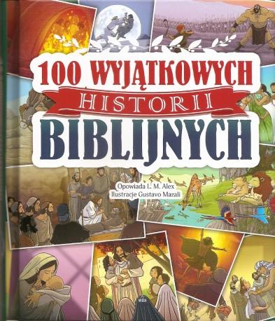 100 wyjątkowych historii biblijnych