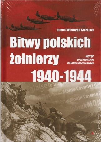 Bitwy polskich żołnierzy 1940-1944. Książka wraz z płytą CD