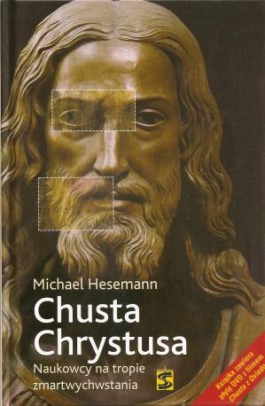 Chusta Chrystusa. Naukowcy na tropie zmartwychwstania. Książka wraz z filmem