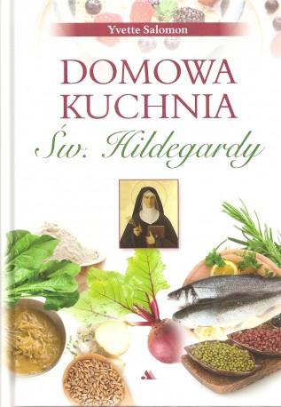 Dmowa kuchnia św. Hildegardy