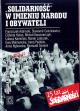 """""""Solidarność"""" w imieniu narodu i obywateli"""