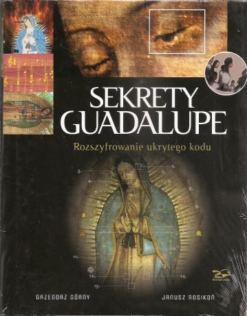 Sekrety Guadelupe. Rozszyfrowanie ukrytego kodu