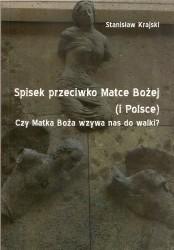 Spisek przeciwko Matce Bożej (i Polsce). Czy Matka Boża wzywa nas do walki?