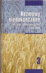 Rozmowy niedokończone z ks. prof. Tadeuszem Guzem z roku 2010