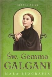 Św. Gemma Galagani. Mała biografia