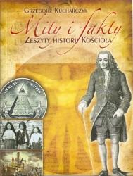 Od Woltera do objawień w Fatimie. Mity i fakty. Zeszyty historii Kościoła 3