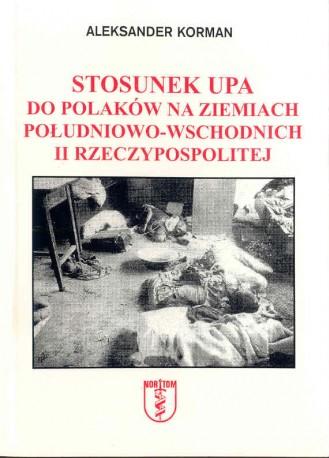Stosunek UPA do Polaków