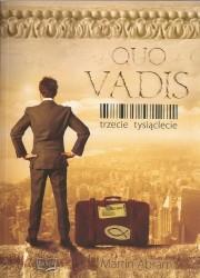 Quo Vadis. Trzecie tysiąclecie