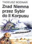 Znad Niemna przez Sybir do II Korpusu