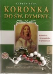 Koronka do św. Dymfny, patronki osób zmagających się z depresją