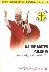 Gaude Mater Polonia. Pierwsza pielgrzymka, czerwiec 1973r