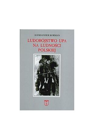 Ludobójstwo UPA na ludności polskiej