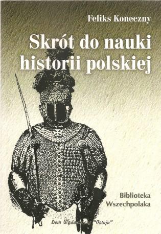 Skrót do nauki historii polskiej