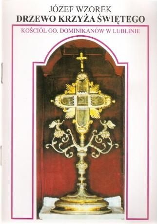 Drzewo Krzyża Świętego. Kościół oo. Dominikanów w Lublinie