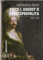 Piotr I, August II i Rzeczpospolita