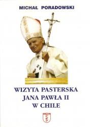 Wizyta pasterska Jana Pawła II w Chile