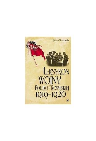Leksykon wojny polsko-rosyjskiej 1919-1920