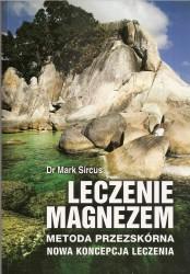 Leczenie magnezem. Metoda podskórna