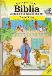 Moja pierwsza Biblia. Daniel i Lwy oraz inne historie. Książeczka z naklejkami