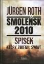 Smoleńsk 2010. Spisek który zmienił świat