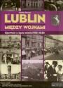 Lublin między wojnami. Opowieść o życiu miasta 1918-1939 + film DVD + mapa