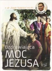 Uzdrawiająca moc Jezusa. Płyta CD