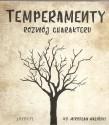 Temperamenty. Rozwój charakteru - audiobook