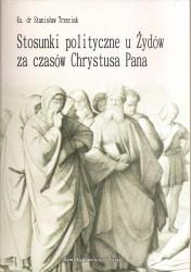 Stosunki polityczne u Żydów za czasów Chrystusa Pana