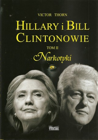 Hillary i Bill Clintonowie. Tom III. Morderstwa